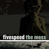Couverture de l'album The Mess - Single