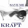 Couverture de l'album Save Me (English Radio Edit) - Single
