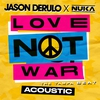 Cover of the album Love Not War (The Tampa Beat) [Acoustic] - Single