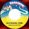 Cover of the album Old School Funk