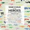 Couverture de l'album War Child - Heroes, Vol. 1