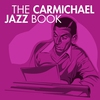 Cover of the album The Carmichael Jazz Book