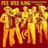 Couverture de l'album Pee Wee King Greatest Hits