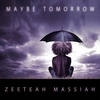 Cover of the album Maybe Tomorrow