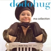 Cover of the album Ma Collection - Best of Dodo Hug 1985-2004