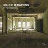 Couverture de l'album Death of an Angry Man