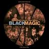 Cover of the album Black Magic (Soundtrack) [Remastered]
