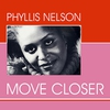 Cover of the album Phyllis Nelson - Move Closer