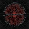Couverture de l'album Trance Archeology