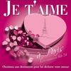 Couverture de l'album Je t'aime à Paris - Les années 60-70