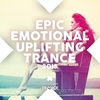 Cover of the album Epic Emotional Uplifting Trance 2015