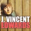Couverture de l'album J.Vincent Edwards