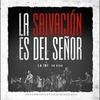 Couverture de l'album La Salvación es del Señor