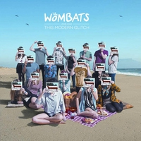 Couverture du titre The Wombats Proudly Present: This Modern Glitch