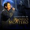 Cover of the album Colécción de Danilo Montero (Ed. Especial en Vívo)