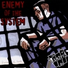 Cover of the album Enemy of the System