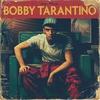 Couverture de l'album Bobby Tarantino