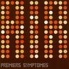 Couverture de l'album Premiers Symptômes