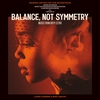 Couverture de l'album Balance, Not Symmetry