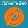 Cover of the album Jalebi Baby - Single