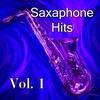 Couverture de l'album Saxaphone Hits, Vol. 1