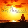 Cover of the album Best of Lazy Hammock - Sensual Chillout Music