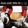 Cover of the album Jazz and 80s Vol. 3 (Bonus Track Version)