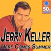 Couverture de l'album Here Comes Summer (Digitally Remastered) - Single
