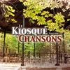 Cover of the album Le Kiosque Aux Chansons, Vol. 1
