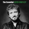 Cover of the album The Essential Keith Whitley