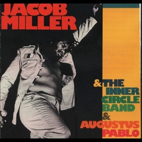 Couverture du titre Jacob Miller (With The Inner Circle Band & Augustus Pablo)