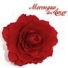 Couverture de l'album Merengue de Amor