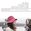 Cover of the album Margot At the Wedding (Music from the Motion Picture)