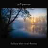 Couverture de l'album Follow the River Home