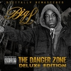 Cover of the album The Danger Zone (Deluxe Edition) [Remastered]