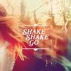 Cover of the album Shake Shake Go - EP
