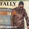 Couverture de l'album Sweet Life (La vie est belle) - Single