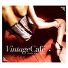 Couverture de l'album Vintage Café: Lounge & Jazz Blends
