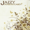 Couverture de l'album Jazzy Mariah Carey