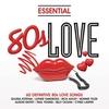 Cover of the album Essential - 80s Love