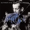 Couverture de l'album Ultimate Big Band Collection: Glenn Miller