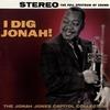 Couverture de l'album I Dig Jonah! - The Jonah Jones Capitol Collection