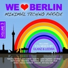 Cover of the album We Love Berlin 3 - Minimal Techno Parade (Mixed By Glanz & Ledwa)
