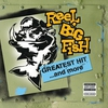 Cover of the album Reel Big Fish: Greatest Hit and More