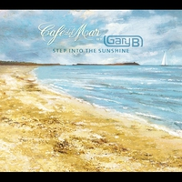 Cover of the track Café del Mar By Gary B - Step Into the Sunshine