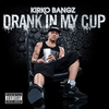 Cover of the album Drank In My Cup - Single
