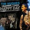 Couverture de l'album Happy Day - Live Worship - London