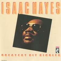Couverture du titre Isaac Hayes: Greatest Hits Singles (Remastered)
