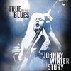 Cover of the album True to the Blues: The Johnny Winter Story