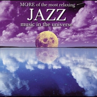 Couverture du titre More of the Most Relaxing Jazz Music in the Universe